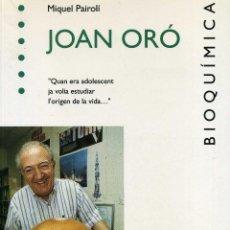 Libros de segunda mano: JOAN ORÓ - BIOQUÍMICA. Lote 221858691