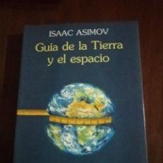 Libros de segunda mano: GUIA DE LA TIERRA Y EL ESPACIO. ISAAC ASIMOV. ARIEL CIENCIA. 1993.. Lote 222506527