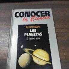 Libros de segunda mano: CONOCER LA CIENCIA. LOS PLANETAS. EL SISTEMA SOLAR. BERNARD HAGENE. 1993.. Lote 222553896