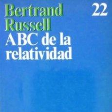 Libros de segunda mano: ABC DE LA RELATIVIDAD. BERTRAND RUSELL. EDITORIAL ARIEL. Lote 222566443
