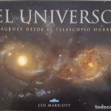 Libros de segunda mano: LIBRO / EL UNIVERSO: IMÁGENES DESDE EL TELESCOPIO HUBBLE / LEO MARRIOTT 2004 / EDIMAT LIBROS. Lote 223070245