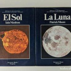 Libros de segunda mano: EL SOL (IAIN NICOLSON) Y LA LUNA (PATRIK MOORE) HERMANN BLUME PROGENSA. Lote 223093497