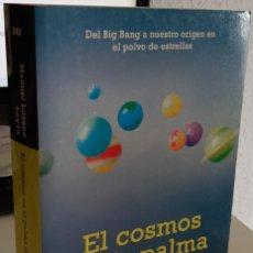 Libros de segunda mano: EL COSMOS EN LA PALMA DE LA MANO - LOZANO LEYVA, M.. Lote 224463050