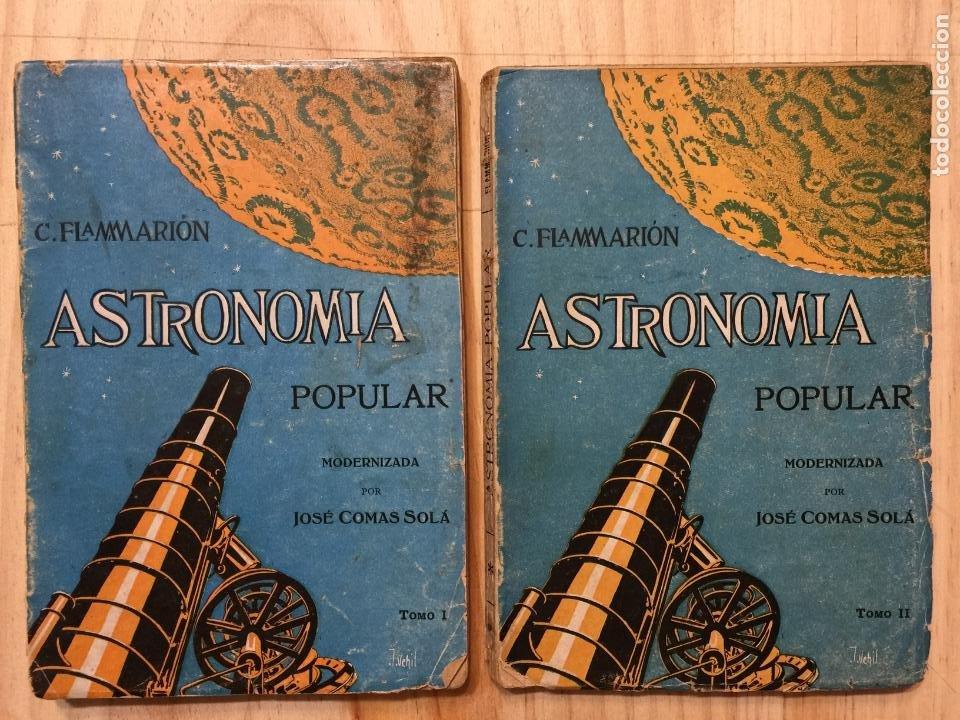ASTRONOMÍA POPULAR MODERNIZADA. TOMOS 1 Y 2 - JOSÉ COMAS SOLÁ (Libros de Segunda Mano - Ciencias, Manuales y Oficios - Astronomía)