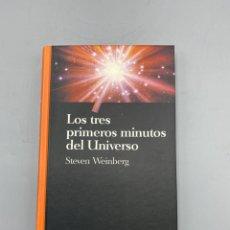 Libros de segunda mano: LOS TRES PRIMEROS MINUTOS DEL UNIVERSO. STEVEN WEINBERG. SALVAT EDITORES. BARCELONA, 1993. PAGS: 178. Lote 225248775