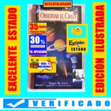 Libri di seconda mano: OBSERVAR EL CIELO - ASTRONOMÍA - OBSERVACIÓN DEL UNIVERSO - PLANETAS - DAVID H. LEVY - EXCELENTE. Lote 225303675