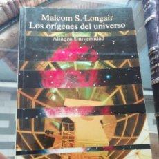 Libros de segunda mano: LOS ORÍGENES DEL UNIVERSO DE MALCOLM S. LONGAIR. Lote 225796830