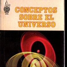 Libros de segunda mano: PAUL HODGE . CONCEPTOS SOBRE EL UNIVERSO (DIANA, 1971). Lote 226567090