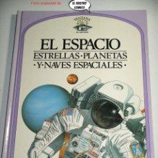 Libros de segunda mano: EL ESPACIO, ESTRELLAS Y NAVES ESPACIALES, VENTANA AL MUNDO, PLAZA JOVEN AÑO 1988, A3. Lote 226896695