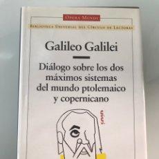 Livres d'occasion: GALILEO GALILEI, DIÁLOGO SOBRE LOS DOS GRANDES SISTEMAS DEL MUNDO PTOLEMAICO Y COPERNICANO. O. MUNDI. Lote 227691420