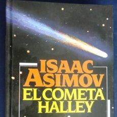 Libros de segunda mano: EL COMETA HALLEY. ISAAC ASIMOV.. Lote 232204850