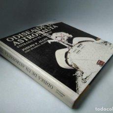 Libros de segunda mano: ODISEA DE UN ASTRONAUTA. ENTRADA EN EL ESPACIO. JOSEPH P. ALLEN CON RUSSELL MARTIN. Lote 233040200