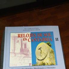 Libros de segunda mano: LIBRO RELOJES DE SOL EN CANTABRIA TOMO 2. Lote 233319010