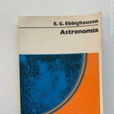Libros de segunda mano: EBBIGHAUSEN. ASTRONOMÍA. NUEVA COLECCIÓN LABOR, 1974. CIENCIAS. ASTROLOGÍA. MANUALES.. Lote 233401580