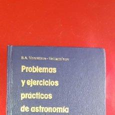 Libros de segunda mano: LIBRO-PROBLEMAS Y EJERCICIOS PRÁCTICOS DE ASTRONOMÍA-1970-EDITORIAL MIR-MOSCÚ-B.V.VORONSOV.VELIAMINO. Lote 236824865