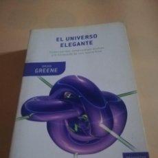 Libros de segunda mano: EL UNIVERSO ELEGANTE. BRIAN GREENE. DRAKONTOS BOLSILLO. 2006 . PAG. 581.. Lote 237290075