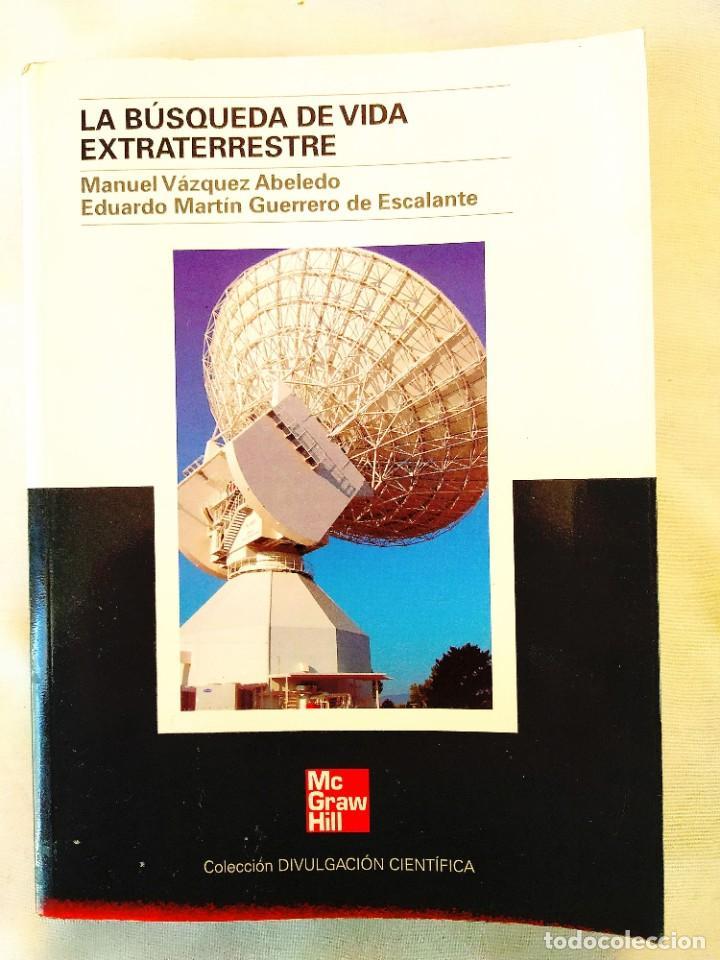 VÁZQUEZ: LA BÚSQUEDA DE VIDA EXTRATERRESTRE (Libros de Segunda Mano - Ciencias, Manuales y Oficios - Astronomía)