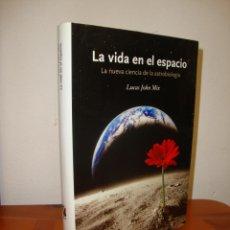 Livros em segunda mão: LA VIDA EN EL ESPACIO. LA NUEVA CIENCIA DE LA ASTROBIOLOGÍA - LUCAS JOHN MIX - CRÍTICA, MUY BUEN EST. Lote 238532370