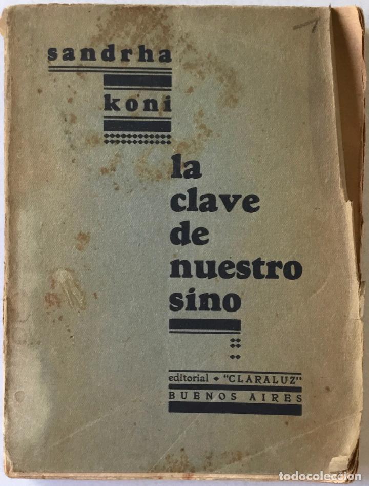 LA CLAVE DE NUESTRO SINO. - KONI, SANDRHA. (Libros de Segunda Mano - Ciencias, Manuales y Oficios - Astronomía)