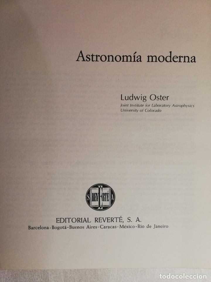 Libros de segunda mano: ASTRONOMIA MODERNA - LUDWIG OSTER - EDITORIAL REVERTÉ - Foto 2 - 238715415