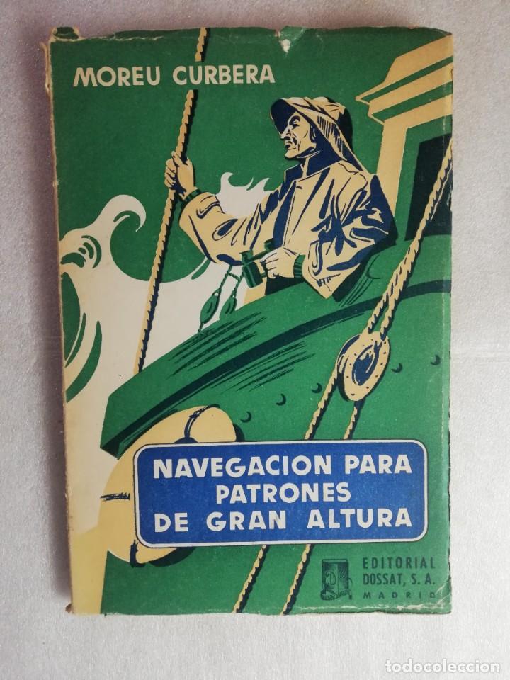 NAVEGACIÓN ASTRONÓMICA PARA PATRONES DE GRAN ALTURA JOSÉ Mª MOREU CURBERA (Libros de Segunda Mano - Ciencias, Manuales y Oficios - Astronomía)