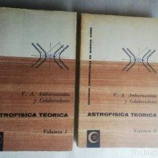 Libros de segunda mano: ASTROFÍSICA TEÓRICA AMBARTSUMIÁN Y COLABORADORES . (2 TOMOS) EUDEBA. - BUENOS AIRES UNIVERSIDAD. Lote 238895200