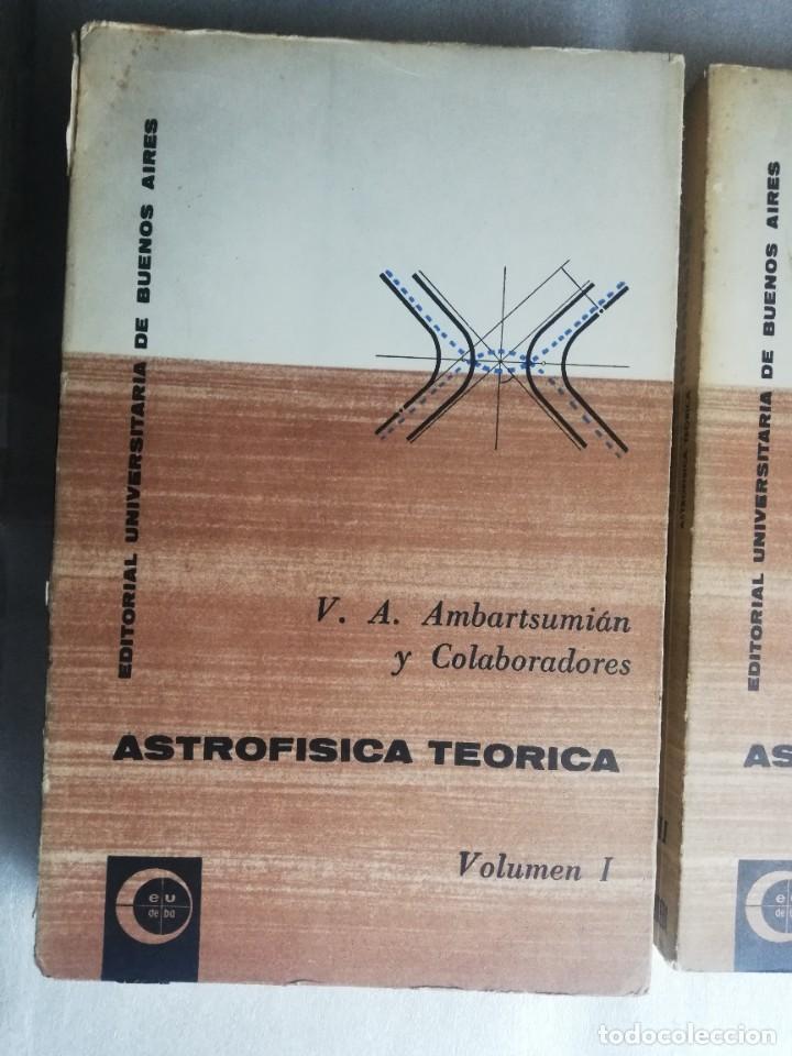 Libros de segunda mano: ASTROFÍSICA TEÓRICA AMBARTSUMIÁN Y COLABORADORES . (2 TOMOS) EUDEBA. - BUENOS AIRES UNIVERSIDAD - Foto 2 - 238895200