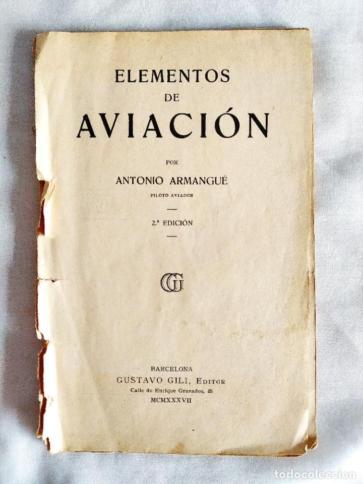 1937 - ARMANGUÉ: ELEMENTOS DE AVIACIÓN (Libros de Segunda Mano - Ciencias, Manuales y Oficios - Astronomía)