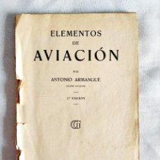 Libros de segunda mano: 1937 - ARMANGUÉ: ELEMENTOS DE AVIACIÓN. Lote 239967125