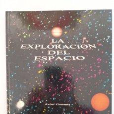 Libros de segunda mano: LA EXPLORACIÓN DEL ESPACIO. Lote 240066350