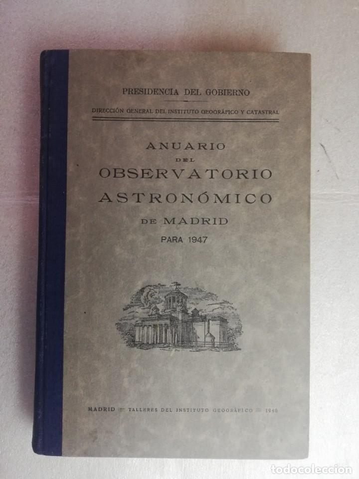 ANUARIO DEL OBSERVATORIO ASTRONÓMICO DE MADRID PARA 1947 (Libros de Segunda Mano - Ciencias, Manuales y Oficios - Astronomía)