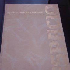 Libros de segunda mano: GRAN ATLAS DEL ESPACIO EDICIONES EBRISA. Lote 241877625