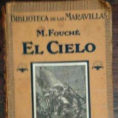 """Libros de segunda mano: LIBRO SOBRE ASTRONOMÍA DE M FOUCHÉ DE LA COLECCIÓN """"BIBLIOTECA DE LAS MARAVILLAS"""". Lote 244450775"""