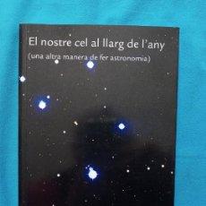 Libros de segunda mano: EL NOSTRE CEL AL LLARG DE L'ANY - LLUC MÁS I GASPAR JUAN. Lote 244583795