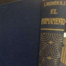 Libros de segunda mano: EL FIRMAMENTO - L. RODES S.J. - SALVAT - 1939. Lote 244751255