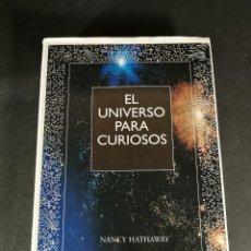 Libros de segunda mano: EL UNIVERSO PARA CURIOSOS NANCY HATHAWAY ASTRONOMÍA. Lote 245766325