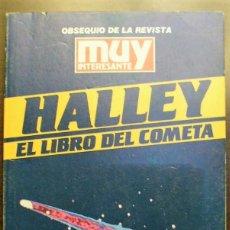 Libros de segunda mano: HALLEY.- EL LIBRO DEL COMETA. Lote 245995560