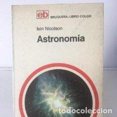 Libros de segunda mano: LIBROS ASTRONOMÍA Y ESPACIO. ASTRONOMÍA - IAIN NICOLSON. Lote 246084155