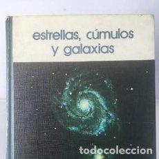 Libros de segunda mano: LIBROS ASTRONOMÍA Y ESPACIO. ESTRELLAS, CÚMULOS Y GALAXIAS. Lote 246084875