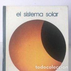 Libros de segunda mano: LIBROS ASTRONOMÍA Y ESPACIO. ELSISTEMA SOLAR. Lote 246085350