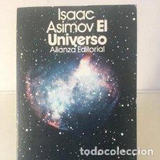 Libros de segunda mano: LIBROS ASTRONOMÍA Y ESPACIO. EL UNIVERSO - ISAAC ASIMOV. Lote 246085695