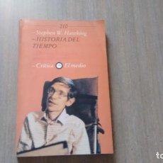 Libros de segunda mano: STEPHEN W. HAWKING - HISTORIA DEL TIEMPO. Lote 246195825