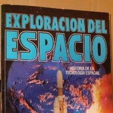 Libros de segunda mano: LA EXPLORACION DEL ESPACIO. Lote 248555420