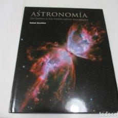 Libros de segunda mano: RAFAEL BACHILLER ASTRONOMÍA DE GALILEO A LOS TELESCOPIOS ESPACIALES W6044. Lote 250140295