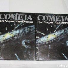 Libros de segunda mano: CARL SAGAN / ANN DRUYAN EL COMETA (2 TOMOS) W6061. Lote 250286235