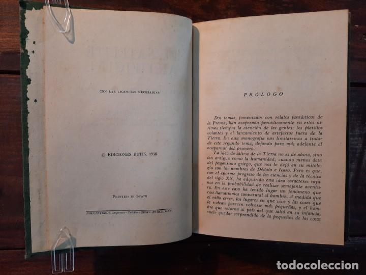 Libros de segunda mano: EL SATELITE ARTIFICIAL: HACIA LA CONQUISTA DEL ESPACIO - IGNACIO PUIG - EDICIONES BETIS, 1956, BCN - Foto 5 - 251992185