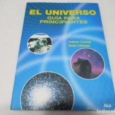 Libros de segunda mano: ANDREW CONWAY, ROSIE COLEMAN EL UNIVERSO GUÍA PARA PRINCIPIANTES W6213. Lote 252099025