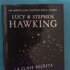Livros em segunda mão: LA CLAVE SECRETA DEL UNIVERSO, LUCY & STEPHEN HAWKING. Lote 252334450