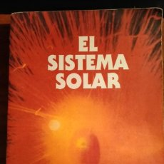 Libros de segunda mano: LIBRO. EL SISTEMA SOLAR. ARTURO E. POWELL. EDITORIAL KIER. TEOSOFÍA. TERCERA EDICIÓN. AÑO 1992.. Lote 252837090
