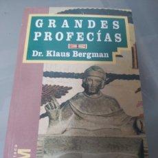 Libros de segunda mano: GRANDES PROFECÍAS KLAUS BERGMAN. Lote 253303670